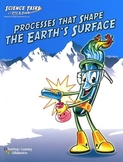Processes that Shape Earth's Surface:  Science Tasks with