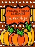 Project Based Learning- PUMPKINS!