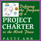 PROJECT CHARTERS: Purpose & Performance Tasks  4 Graphic A