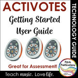 Promethean Activotes User Guide for the Classroom