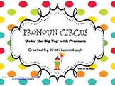 Pronoun Circus-Under the Big Top with Pronouns