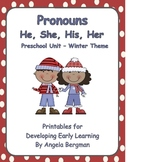 Pronouns (He, She, His, and Her) Preschool Unit