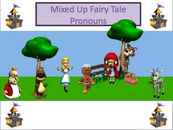 Pronouns Powerpoint Lesson and quiz - Mixed Up Fairy Tales