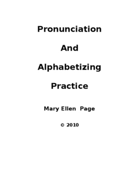 Pronunciation Practice and Alphabetizing