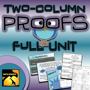 Proofs: Full Unit - Teaching Two-Column Geometry Proofs