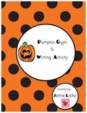 Pumpkin Glyph & Writing Activity