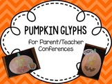 Pumpkin Glyphs for Parent/Teacher Conferences