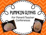 Pumpkin Glyphs for Parent/Teacher Conferences