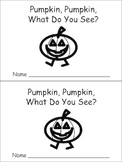 Pumpkin, Pumpkin Emergent Reader Preschool Kindergarten Halloween
