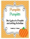 Pumpkin Pumpkin {The Life Cycle of a Pumpkin and Pumpkin W