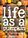 Pumpkins {Differentiated Texts, Graphic Organizers, Poster