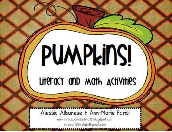 Pumpkins! Literacy and Math Activities
