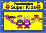 Punctuation Super Kids