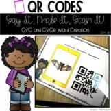 QR Codes: Say It, Make It, Scan It- CVC and CVCe Word Crea