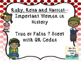 QR Task Cards {Black History--Ruby, Rosa and Harriet}