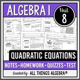 Quadratic Equations - Notes, Homework, Quizzes, and Test Bundle!