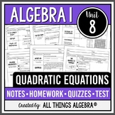 Algebra 1: Quadratic Equations (Unit 8) - Unit Bundle!
