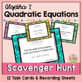 Algebra 2: Quadratic Functions-Equations (Unit 4) Scavenge