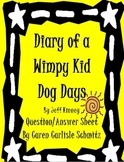 Question Sheet - Diary of a Wimpy Kid - Dog Days #4