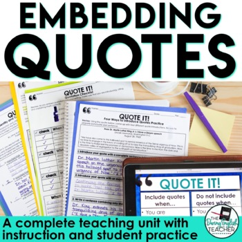 Quote It! A Common Core Lesson About Embedding Quotations in Writing