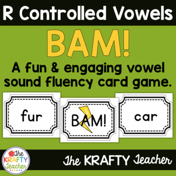 R Controlled Vowel Word Game - BAM!