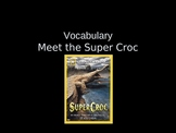 RIVET Meet the Super Croc