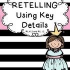 RL1.2 Retelling Stories Using Key Details