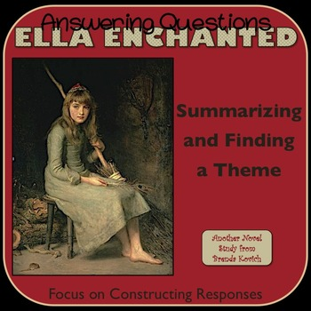 Ella Enchanted - Summarizing and Finding a Theme Lesson Plans