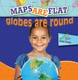 Maps Are Flat, Globes Are Round