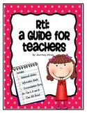 RTI: A Guide For Teachers {Now Editable!}