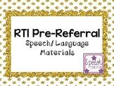 RTI Pre-Referral Speech/Language Materials