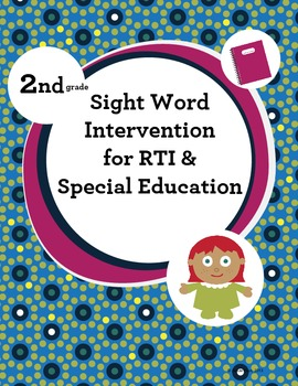 2nd Grade Sight Word Intervention for RTI and Special Education