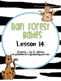 Storytown 2nd Grade Lesson 14: Rain Forest Babies Supplementals