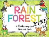 Rain Forest Fun - A Science Unit