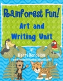 Rainforest Fun! Art and Writing Unit