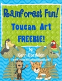 Rainforest Fun! Toucan Art FREEBIE