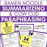 Ramen Noodle Summarizing and Cow Cud Paraphrasing