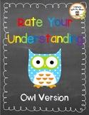 Rate Your Understanding: Owl Version