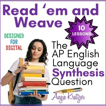 Read 'em and Weave: The AP English Language Synthesis Question