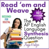 Read 'em and Weave: The AP English Language Synthesis Essay