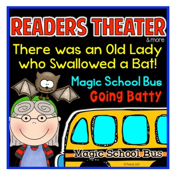 Readers Theater Magic School Bus There Was An Old Lady