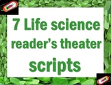 Readers Theater scripts: 7 life science scripts