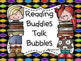 Reading Buddies Talk Bubbles