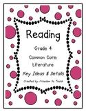 Reading Common Core ELA Literature Grade 4 Plans Organizers