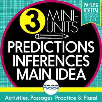 Reading Comp. Skills - Mini-Unit Bundle - Main Idea, Inferences, Predicting
