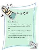 "Reading Comprehension ""Story Roll"" Center"