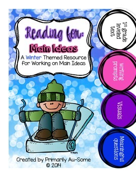 Reading For: Main Idea (Winter Edition)