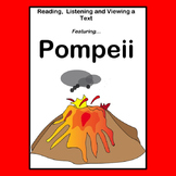 Reading, Listening and Viewing a Text…   Pompeii