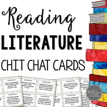 Reading Literature Chit Chat Cards for Grades 4-8