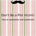 Reading:  Plot Victim Summarizing Strategy for Main Idea